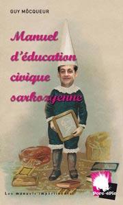 Manuel d'Éducation Civique Sarkozyenne